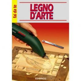 LEGNO D'ARTE  Edibrico