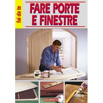 FARE PORTE E FINESTRE