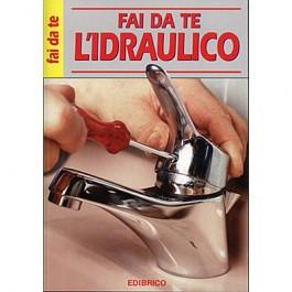 FAI DA TE L'IDRAULICO  Edibrico
